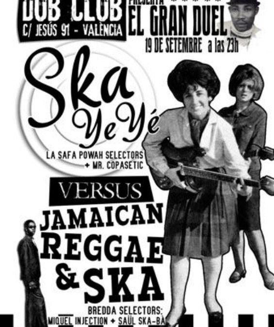 Ska ye-yé vs Jamaican reggae & ska – La Gran Batalla!