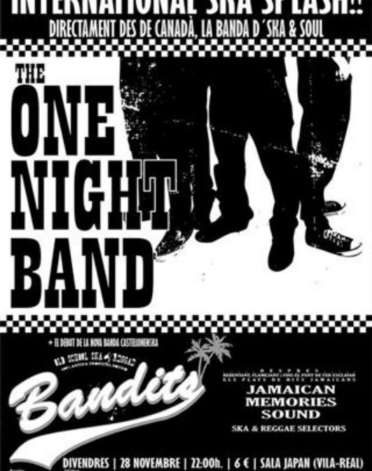 THE ONE NIGHT BAND + el debut de BANDITS a Vila-Real