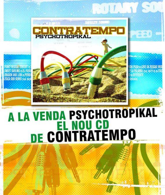 Psychotropikal, Nou disc de Contratempo!