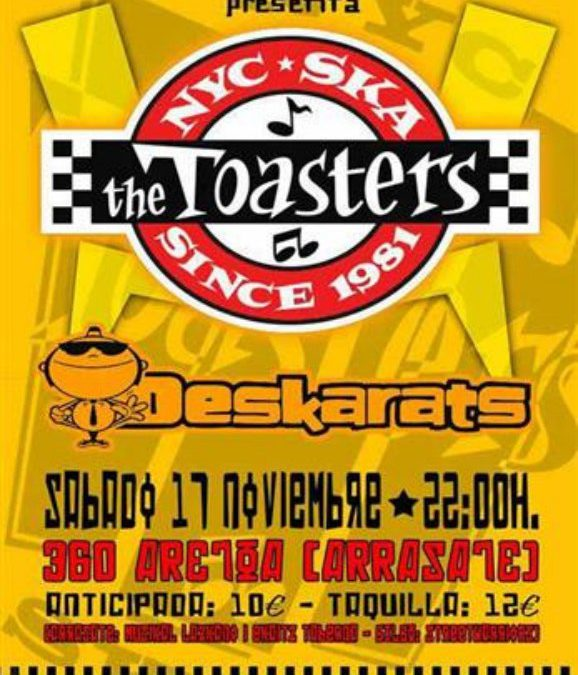 THE TOASTERS + SKAKS + DESKARATS BY BREDDA